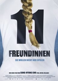 11 Freundinnen, Plakat (NFP marketing & distribution)