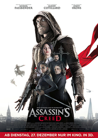Assassin's Creed (Filmplakat, © 2016 Twentieth Century Fox and Ubisoft Motion Pictures. All Rights Reserved)