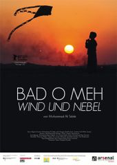 Bad o meh - Wind und Nebel, Plakat (arsenal distribution)