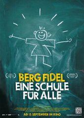 Plakat Film Berg Fidel Eine Schule für alle