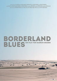 Borderland Blues (Filmplakat, © déjà-vu film)