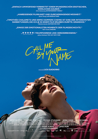 Call Me By Your Name (Filmplakat, © Sony Pictures Entertainment Deutschland GmbH)