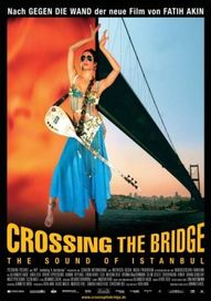Crossing The Bridge – The Sound of Istanbul, Plakat (Filmwelt)