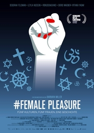 # Female Pleasure, Filmplakat (© X Verleih)