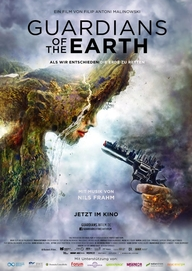 Guardians of the Earth (Filmplakat, © W-film)