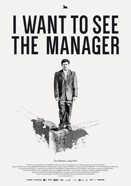I Want to See the Manager (© Realfiction)