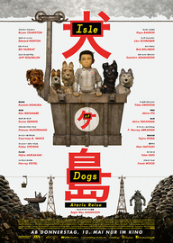 Isle of Dogs – Ataris Reise (Filmplakat, © Twentieth Century Fox)