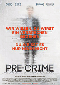 Pre-Crime (Filmplakat, © Rise And Shine Cinema)