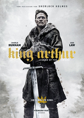 King Arthur – Legend of the Sword (Filmplakat, © 2016 Warner Bros. Ent.)