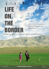 Life on the Border, Filmplakat (© eksystent distribution filmverleih)