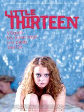 Little Thirteen, Plakat (X Verleih)