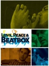 Love, Peace & Beatbox Filmplakat