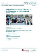 Ausgabe März 2011: Almanya – Willkommen in Deutschland