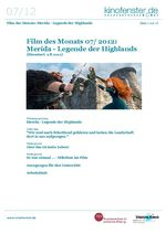 Film des Monats Juli 2012: Merida - Legende der Highlands