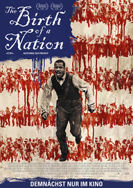 The Birth of a Nation – Aufstand zur Freiheit (Filmplakat, © 2016 Twentieth Century Fox)