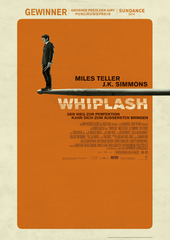 Filmplakat Whiplash (© 2014 Sony Pictures Releasing GmbH)