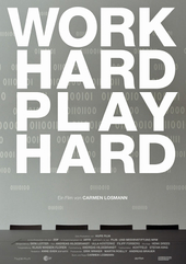 Work Hard - Play Hard (Foto: Film Kino Text)